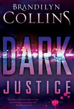 Dark Justice: A Novel [Kindle Edition] Brandilyn Collins (Author)