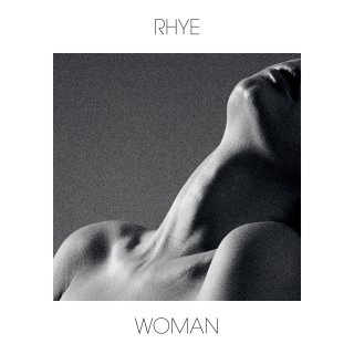 Rhye- Woman