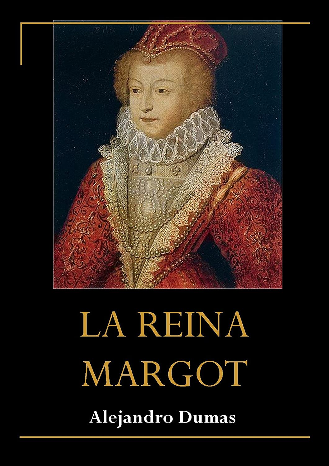 La Reina Margot Libro Edmundo Dantes On Emaze