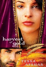 Harvest of Gold [Kindle Edition] Tessa Afshar (Author)