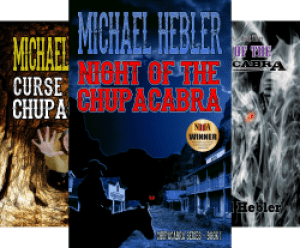 Chupacabra Series (4 Book Series) by Michael Hebler