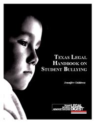Texas Legal Handbook on Student Bullying