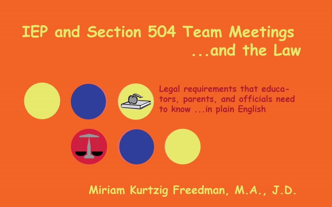IEP and Section 504 Team Meetings… and the Law