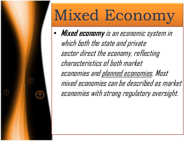 Mixed Economy - Types of Economic Systems