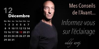 Eddy Woj – Informez-vous sur l'éclairage