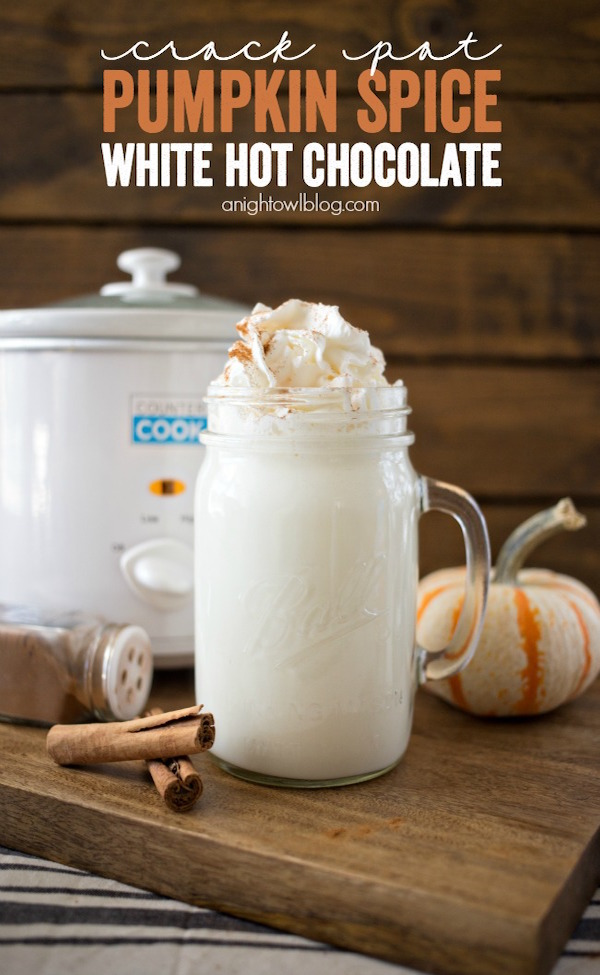 Crock Pot Pumpkin Spice White Hot Chocolate – Edible Crafts