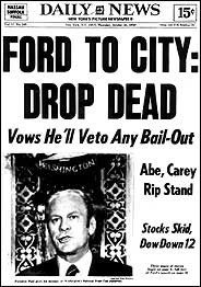 Memorable headlines: Ford to city: Drop dead
