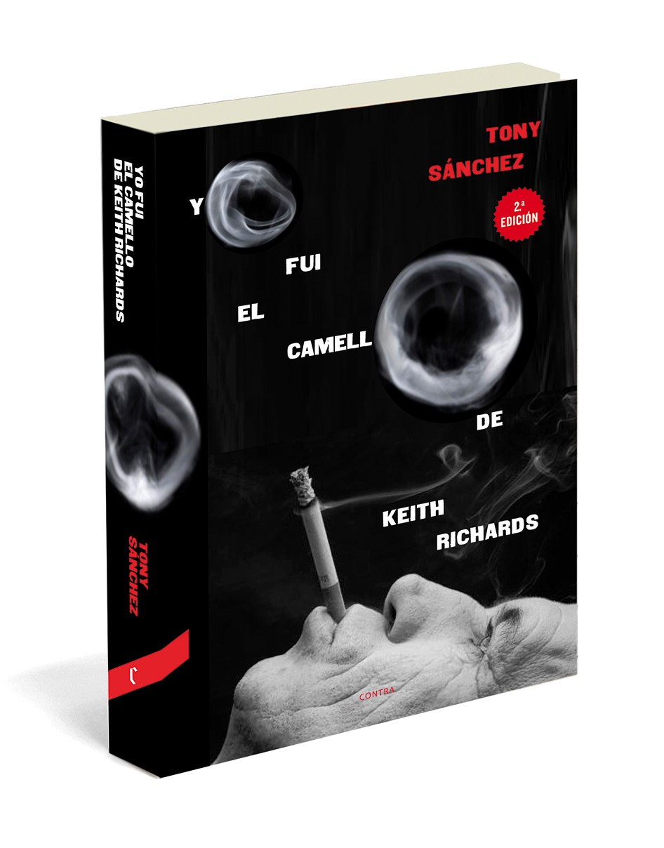 Libro De Keith Richards Yo Fui El Camello De Keith Richards De Tony Sánchez Contra