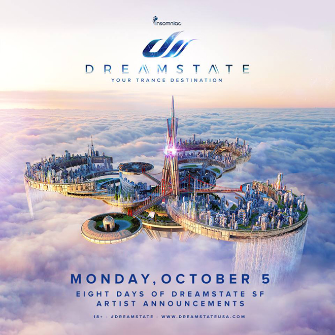 Dreamstate SF 2016    Information and Artist Announcements!