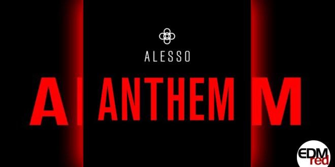 Alesso - Anthem EDMred