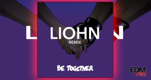 LIOHN - Be Together EDMred