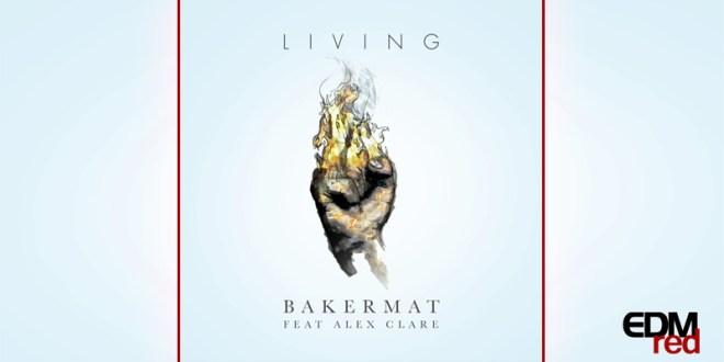 Bakermat feat. Alex Clare - Living EDMred