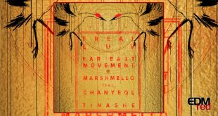 far-east-movement-x-marshmello-freal-luv-ft-chanyeol-tinashe-edmred