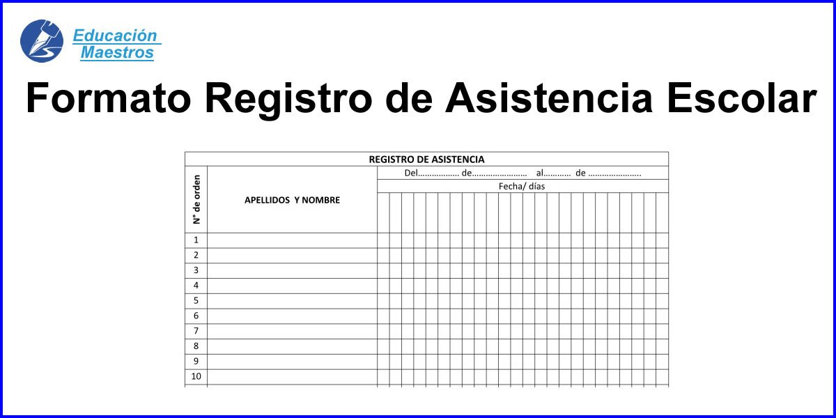Formato de Registro de Asistencia Escolar (Alumnos) Educación Maestros