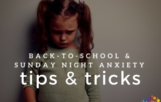 Back-to-School and Sunday Night Anxiety