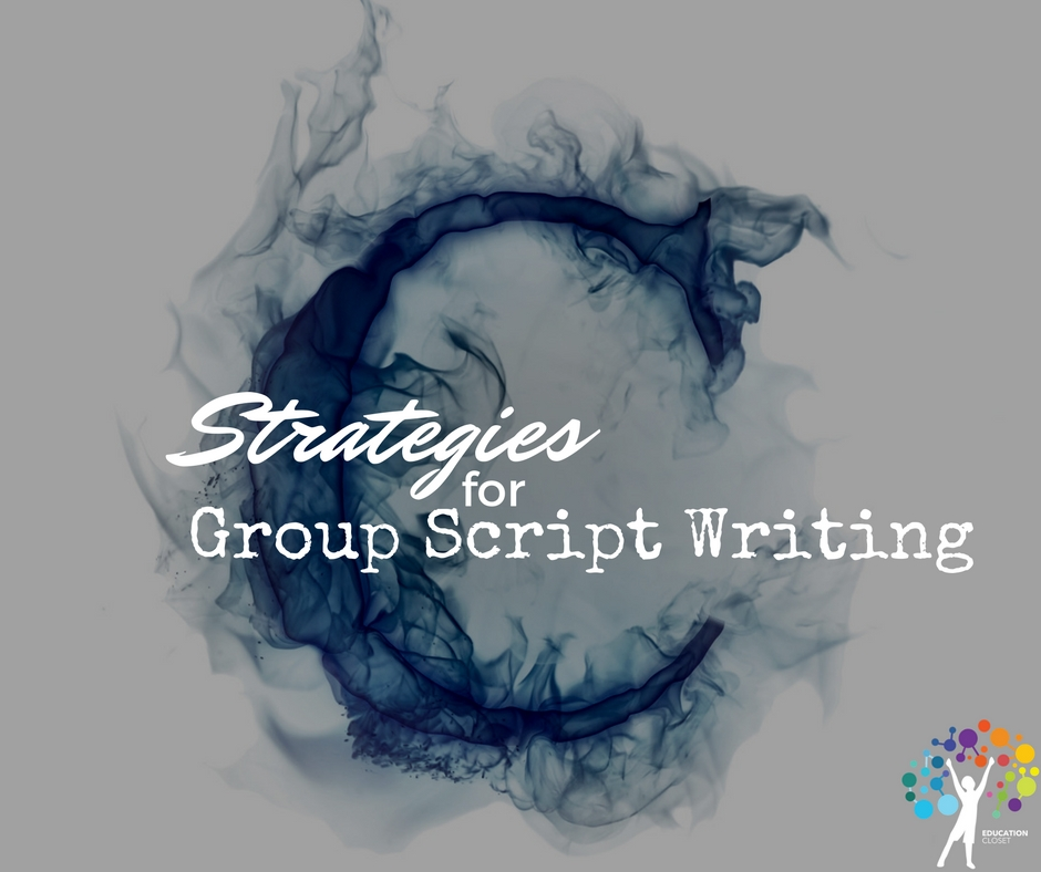Strategies for Group Script Writing that Address the 4C\u0027s
