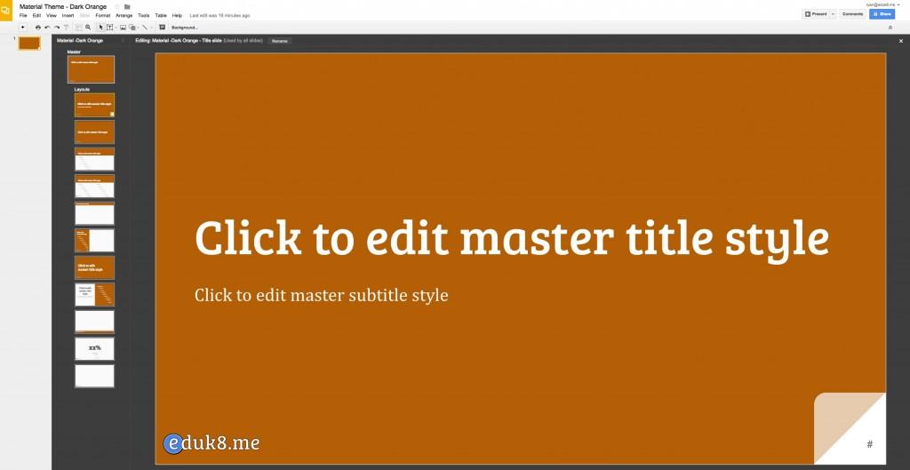 Make your own Google Slides Themes - #Eduk8me