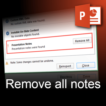 powerpoint how to delete notes across all slides