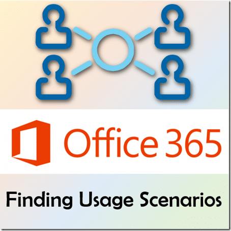 Finding usage scenarios for Office 365 - Dr. Nitin Paranjape
