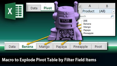 PivotFilterExplode macro