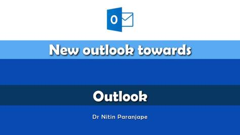 New Outlook towards outlook