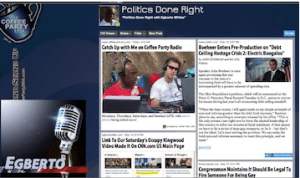 Egberto Willies Radio Politics Done Right