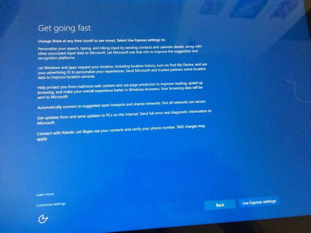 """Friends had noted that Windows 10 is super snoopy and sends home insane amounts of telemetry. So my reaction to this screen in the setup was """"uh, nnnope, gee, I like how tiny and unimportant the links to actually look at what permissions you""""re giving it are."""""""