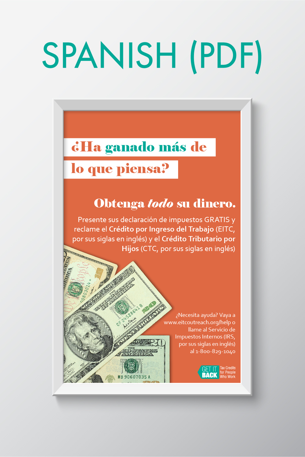 Poster In Spanish Posters Get It Back Tax Credits For People Who Work