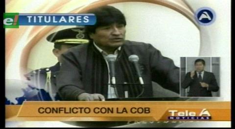 Titulares de TV: Fabriles dijeron que si el presidente Morales sigue con la misma posición no va a terminar su gestión