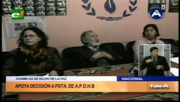 Caso Porvenir: APDH de La Paz apoya la decisión de su presidenta