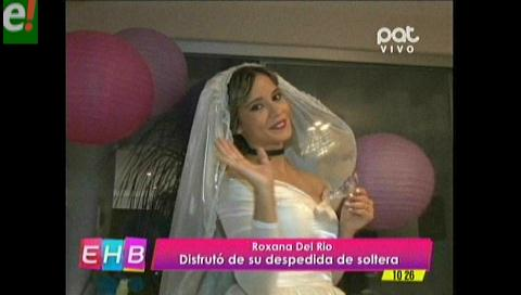 Roxana Del Río festejó su última despedida de soltera