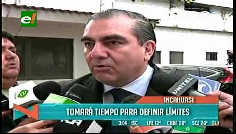 Ministro Siles dice que no se puede pronunciar sobre Incahuasi hasta que se haga una delimitación