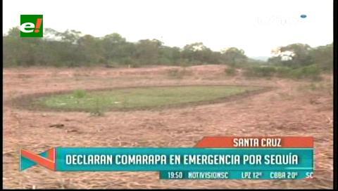 Declaran a Comarapa en emergencia por la sequía