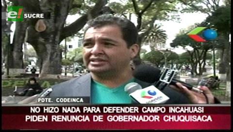 Incahuasi: Piden renuncia de Urquizu, Gobernación ve afán político