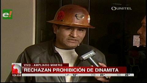 Mineros llevan adelante ampliado y afirman que no acatarán decreto sobre dinamita