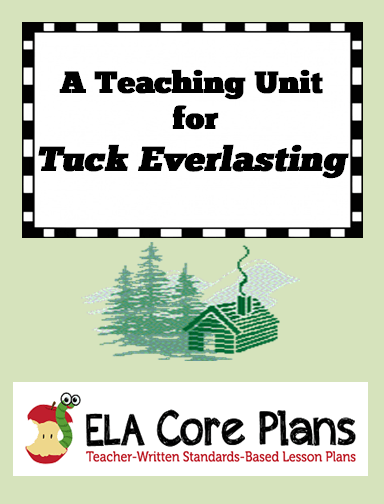 Tuck Everlasting Literature Unit