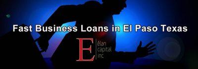 Fast Business Loans in El Paso - Elan Capital Inc