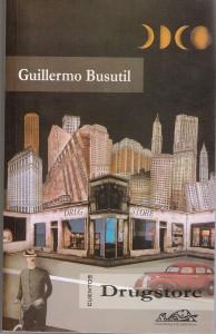 Cuentos Drugstore_Guillermo Busutil_Nada personal_el club del escenario