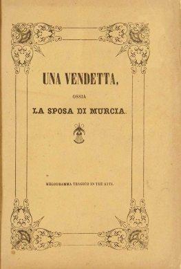 Una Vendetta, Ossia. La Sposa di Murcia-portada-bibalvi-señor de cazcalees-el club del escenario