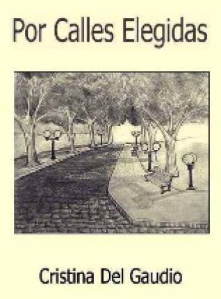 por-calles-elegidas-cristina-del-gaudio