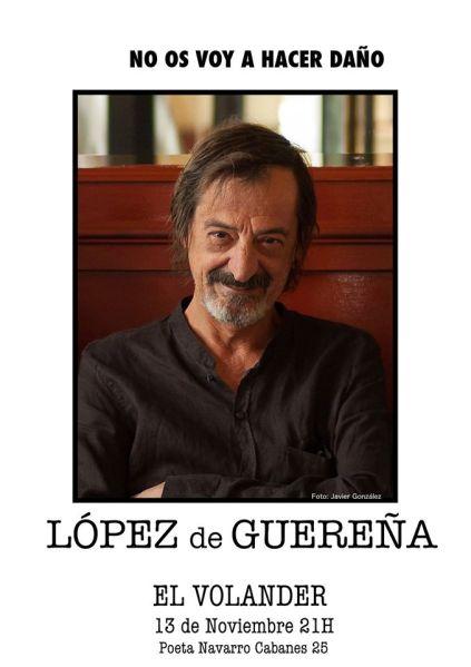 López de Guereña en el Volander