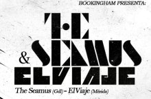 Boletos para ver a The Seamus y Elviaje