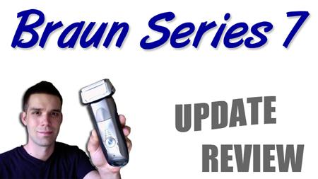 Braun Series 7 Update Review