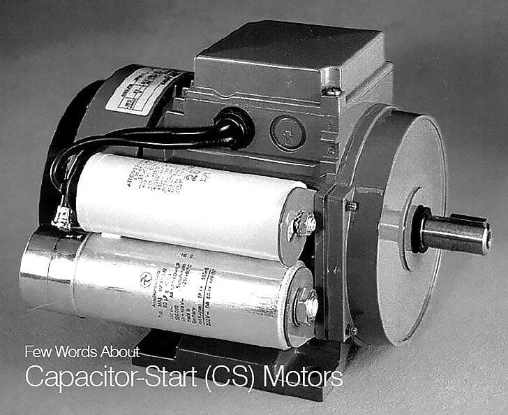 Few Words About Capacitor-Start (CS) Motors