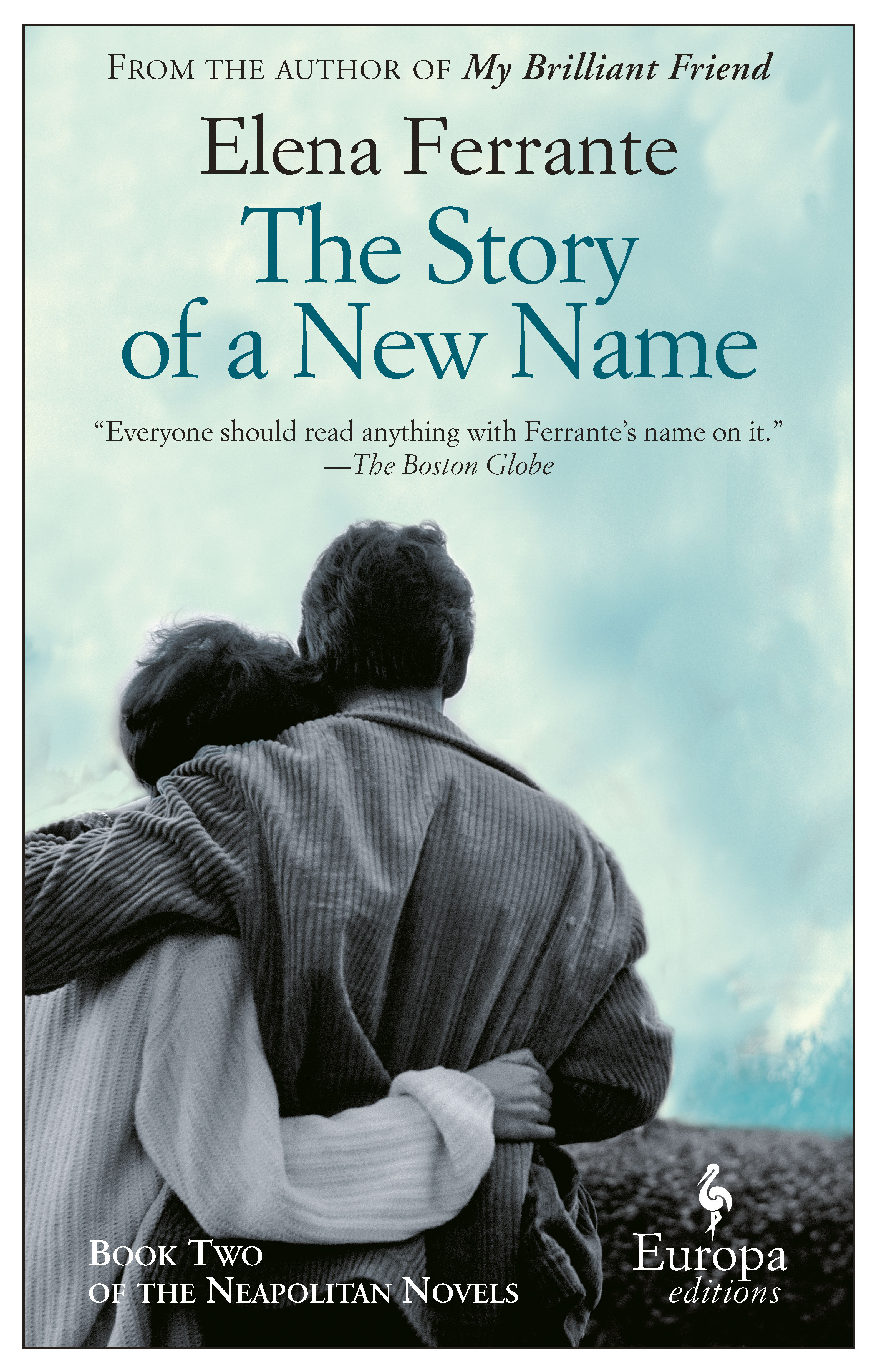 Elena Ferrante Libros The Story Of A New Name By Elena Ferrante