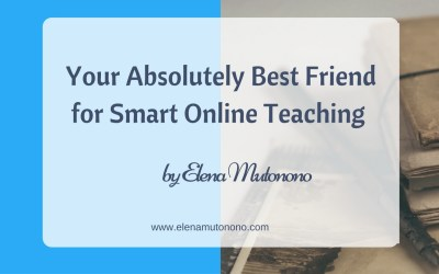 Your Absolutely Best Friend for Smart Online Teaching