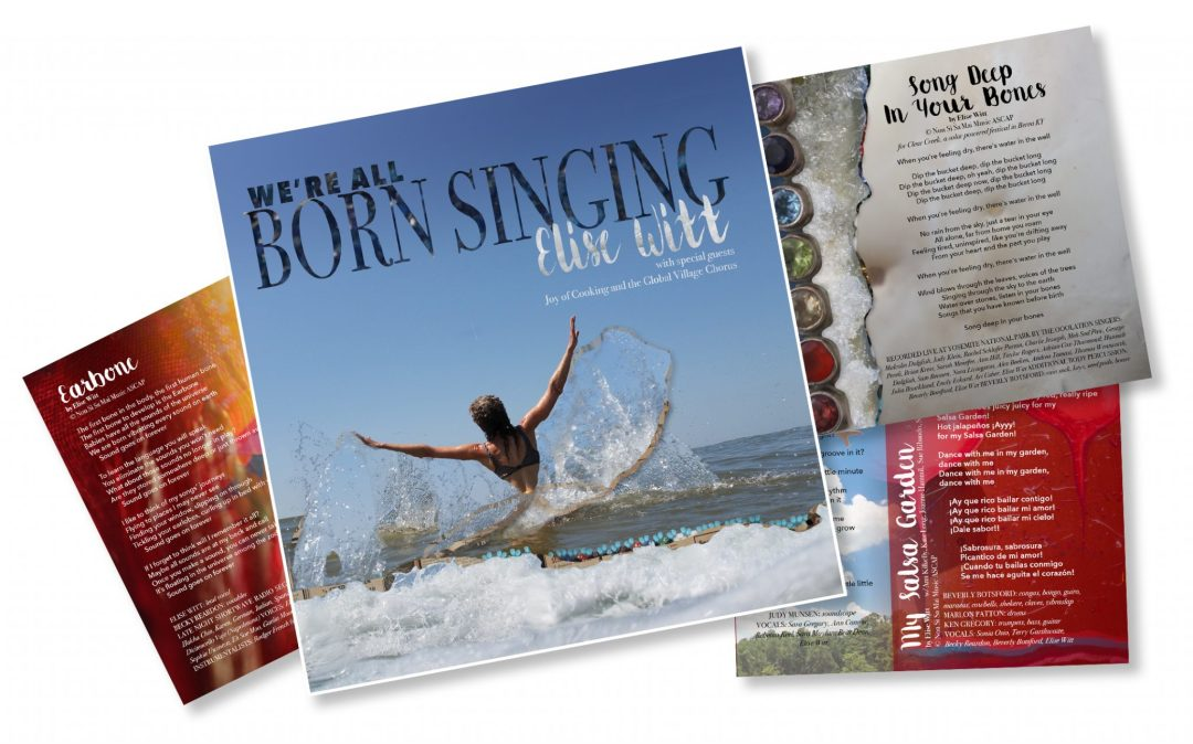 We're All BORN SINGING – the New CD by Elise Witt
