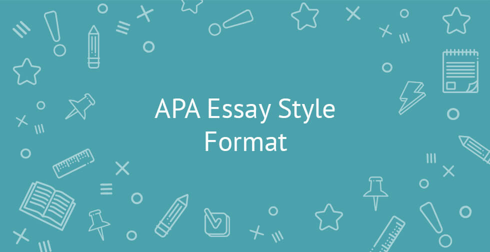 APA Essay Style Format Writing Requirements