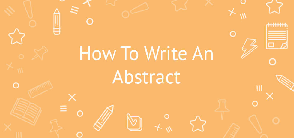 How to Write an Abstract For an Academic Paper - EliteEssayWriters