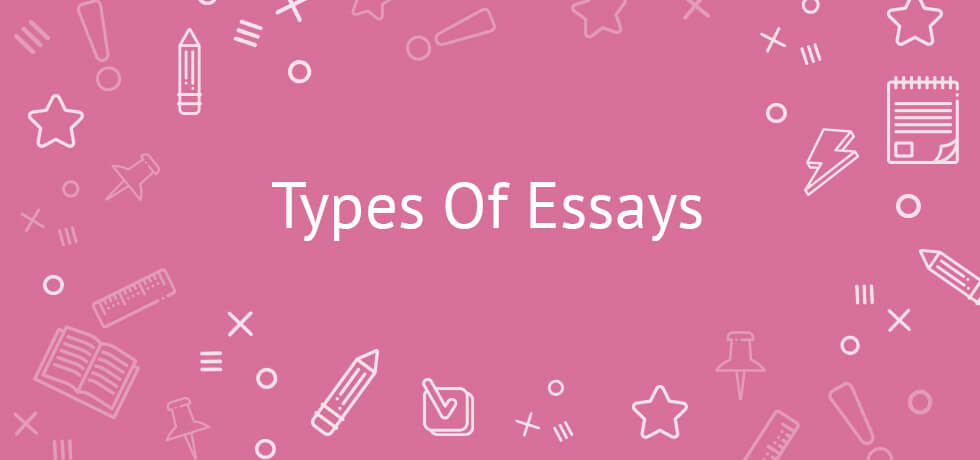 10 Basic Types of Essays and Examples